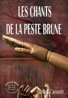 Les chants de la peste brune