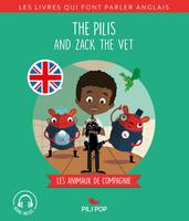 The Pilis and Zack the Vet, Les animaux domestiques