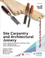 The City & Guilds Textbook: Site Carpentry & Architectural Joinery for