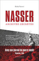 Nasser / archives secrètes