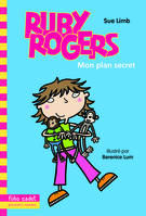 Ruby Rogers, 1 : Mon plan secret