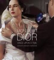 Monsieur Dior - Once Upon a Time