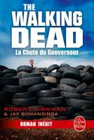 1, La Chute du Gouverneur (The Walking Dead, Tome 3)