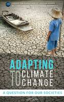 Adapting to Climate Change, A question for our societies