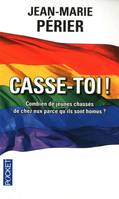 Casse-toi !, document
