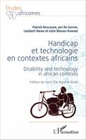 Handicap et technologie en contextes africains, Disability and technology in african contexts