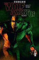 2, Fables - The Wolf Among us  - Tome 2
