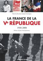 La France de la Ve République, 1958-2008