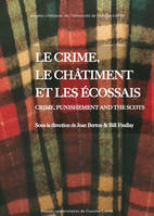 Le crime, le châtiment et les Écossais, Crime, Punishment and the Scots