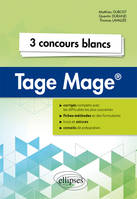Tage Mage / 3 concours blancs inédits