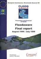 Final Floodaware Report of the European Climate and Environment Programme, Action 2.3.1.: hydrological and hydrogeological risks. 1994-1998.