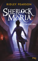 Sherlock & Moria / L'initiation