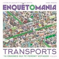 Enquêtomania. Transports