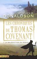 Les chroniques de Thomas Covenant, 1, La malédiction du Rogue