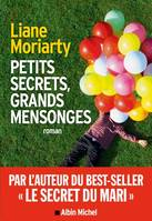 PETITS SECRETS, GRANDS MENSONGES-BIG LITTLE LIES