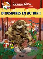 8, Geronimo Stilton - Tome 08, Dinosaures en action !