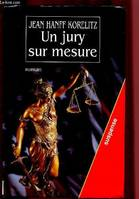 UN JURY SUR MESURE (ROMAN) - COLLECTION