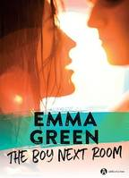 The Boy Next Room - Teaser, La nouvelle série stepbrothers d'Emma Green !