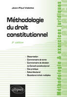 METHODOLOGIE DU DROIT CONSTITUTIONNEL - 3E EDITION