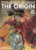 Mobile Suit Gundam - The Origin T18, Lalah : 2e partie