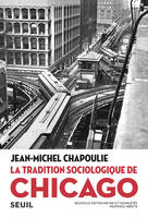 La tradition sociologique de Chicago