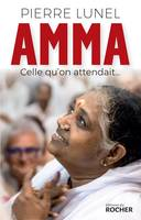 Amma, celle qu'on attendait..., Celle qu'on attendait...