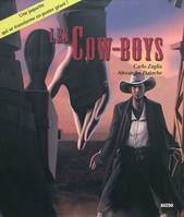 LES COW-BOYS (EVASION)