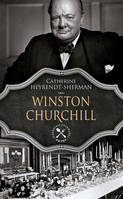 Winston Churchill, Une biographie gastronomique