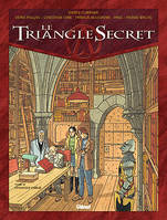Le triangle secret., 4, Le Triangle Secret - Tome 04, L'Evangile oublié