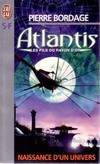 Atlantis, les fils du rayon d'or - Pierre BORDAGE