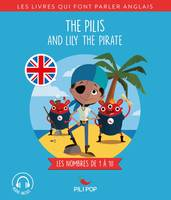 The Pilis and Lily the Pirate, Les nombres de 1 à 10