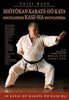 Shotokan Karate-do Kata : Encyclopédie Kase-Ha