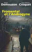 Fromental et l'Androgyne, roman