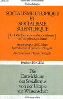 SOCIALISME UTOPIQUE ET SOCIALISME SCIENTIFIQUE [LE DEVELOPPEMENT DU SOCIALISME DE L'UTOPIE A LA SCIENCE]