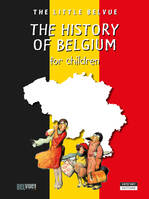 A History of Belgium for children, A Fun and Cultural Moment for the Whole Family!