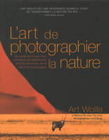 Le nouvel art de photographier la nature