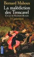 La malédiction des Trencavel - Cycle de Raimon-Roger