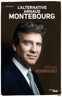 L'alternative Arnaud Montebourg