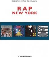 New York state of mind / une anthologie du rap new-yorkais