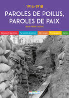 Paroles de poilus, paroles de paix / 1914-1918