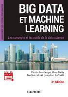 Big Data et Machine Learning - 3e éd. - Les concepts et les outils de la data science, Les concepts et les outils de la data science