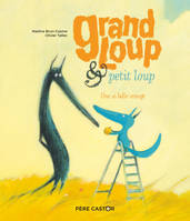 Grand Loup & Petit Loup / Une si belle orange