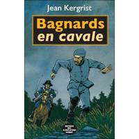 BAGNARDS EN CAVALE VERSION POCHE
