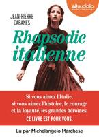 Rhapsodie italienne, Livre audio 3 CD MP3