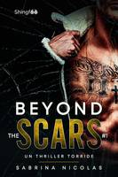 Beyond The Scars Tome 1, Un Thriller Torride