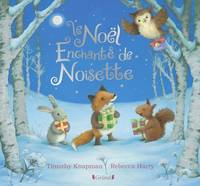 Le Noël enchanté de Noisette
