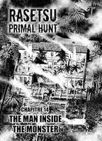 RASETSU : Primal Hunt Chapitre 14, The man inside the monster