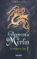 L'apprentie de Merlin, Volume 1, Le dragon et l'épée