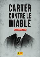 Carter contre le diable