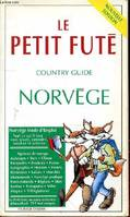 LE PETIT FUTE COUNTRY GUIDE NORVEGE